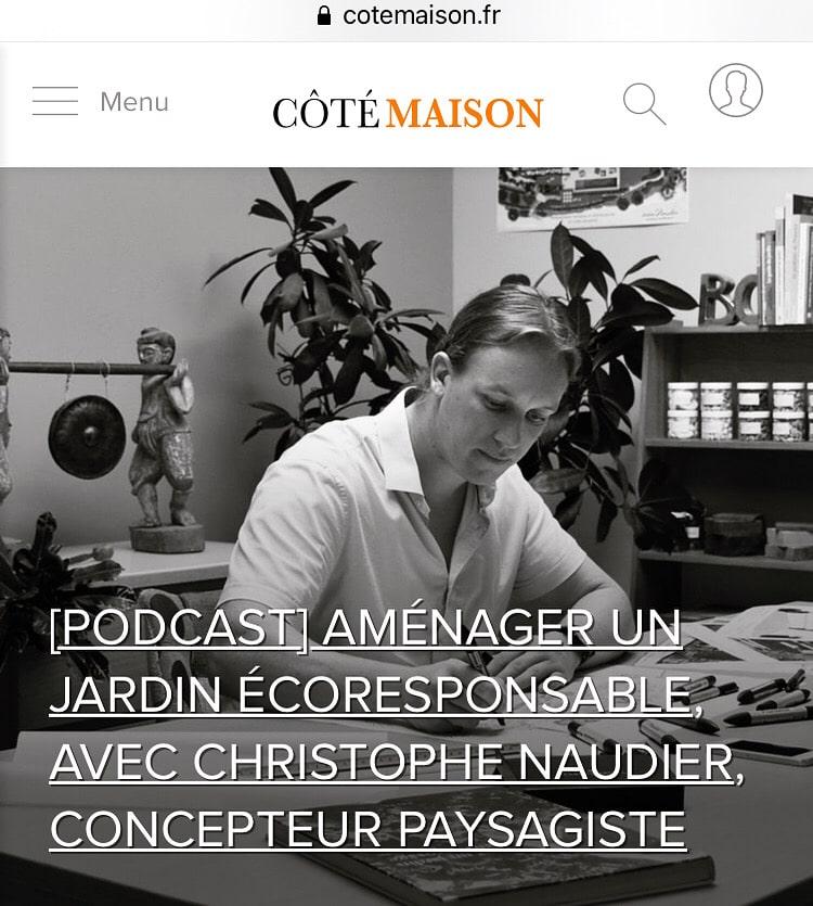 Atelier NAUDIER - Concepteur Paysagiste - PodCast COTE MAISON - Paysagiste connu Jardin naturaliste - Montpellier & Aix en Provence