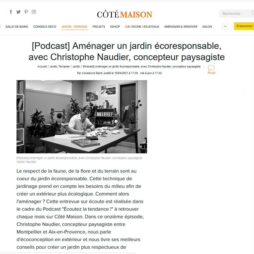 Atelier NAUDIER - Concepteur Paysagiste - PodCast web COTE MAISON - Paysagiste connu Jardin naturaliste - Montpellier & Aix en Provence